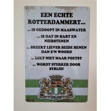 Metalen wandbord 'Een echte Rotterdammert...'